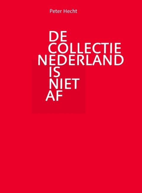 Cover De Collectie Nederland Is Niet Af